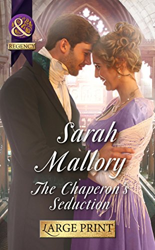 9780263255683: The Chaperon's Seduction (Mills & Boon Largeprint Medical)