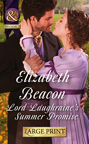 9780263255744: Lord Laughraine's Summer Promise (Mills & Boon Largeprint Historical)
