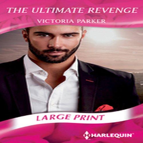 9780263255881: The Ultimate Revenge