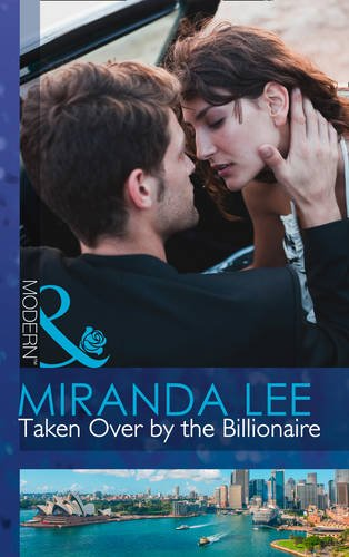 9780263256154: Taken Over by the Billionaire (Mills & Boon Largeprint Romance)