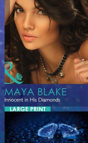 Innocent in His Diamonds (Largeprint Romance): Blake, Maya