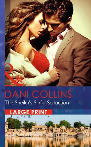 9780263256512: The Sheikh's Sinful Seduction (Mills & Boon Largeprint Romance)