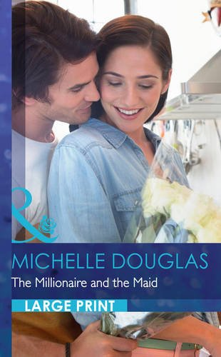 9780263256666: The Millionaire And The Maid (Mills & Boon Largeprint Romance)