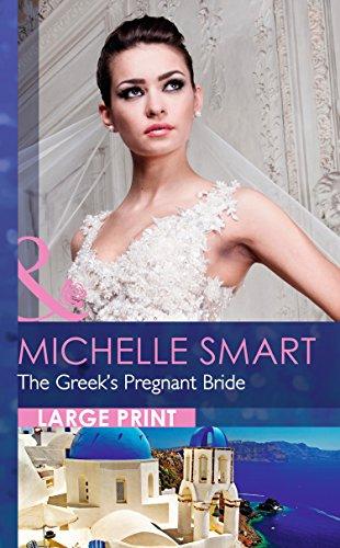 9780263256765: The Greek's Pregnant Bride (Mills & Boon Largeprint Romance)