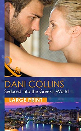 9780263256840: Seduced Into The Greek's World (Mills & Boon Largeprint Romance)