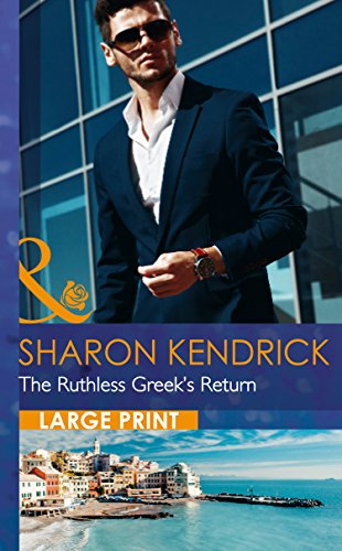 9780263256925: The Ruthless Greek's Return (Mills & Boon Largeprint Romance)