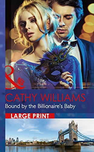 9780263256932: Bound by the Billionaire's Baby (Mills & Boon Largeprint Romance)