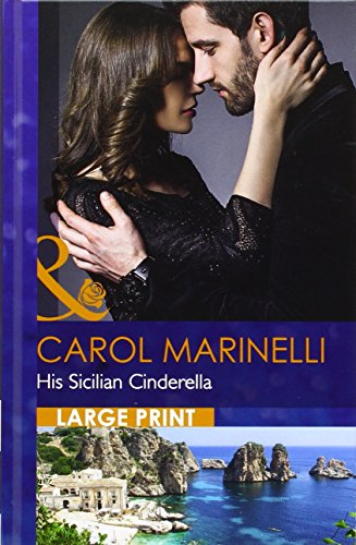9780263257052: His Sicilian Cinderella (Mills & Boon Largeprint Romance)