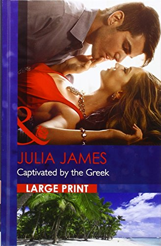 9780263257069: Captivated By The Greek (Mills & Boon Largeprint Romance)