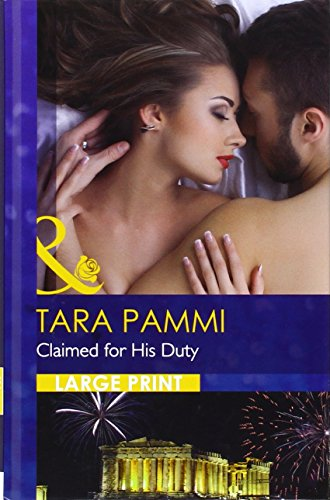 9780263257083: Claimed For His Duty (Mills & Boon Largeprint Romance)