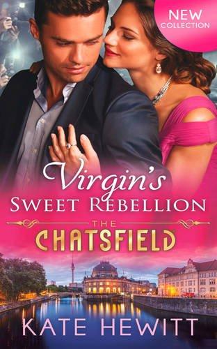 9780263257755: Virgin's Sweet Rebellion (Chatsfield)