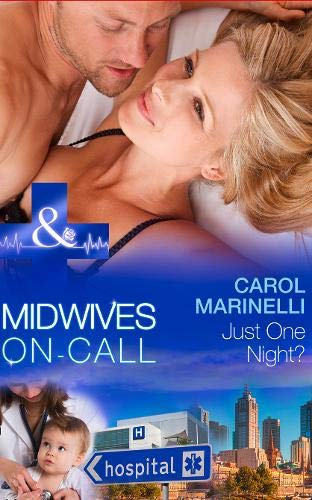 9780263257809: Just One Night? (Midwives On-Call)