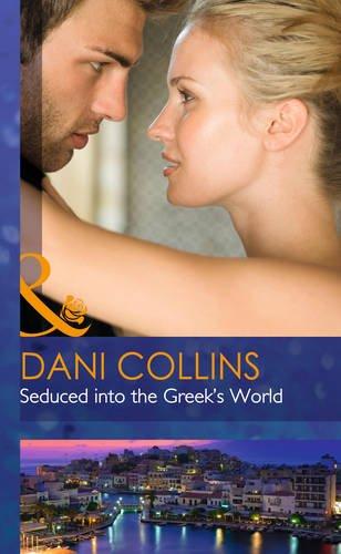 9780263258110: Seduced Into the Greek's World