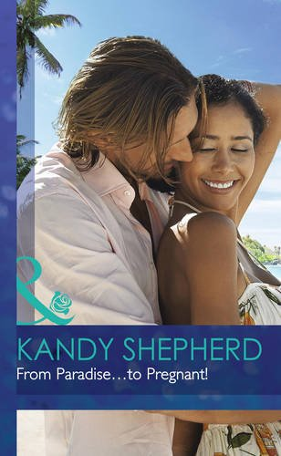 From Paradise.to Pregnant!: Shepherd, Kandy