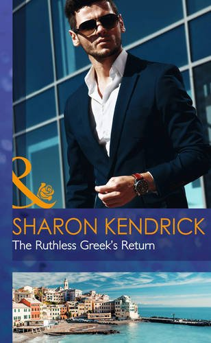 9780263258288: The Ruthless Greek's Return (Mills & Boon Hardback Romance)