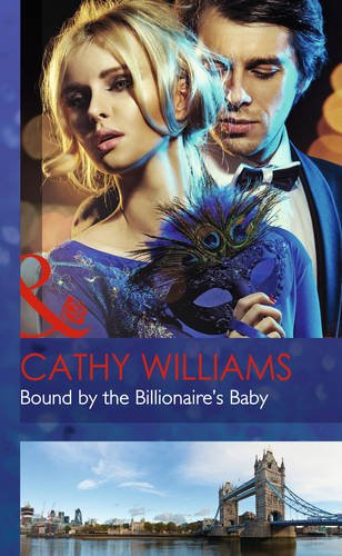 9780263258295: Bound by the Billionaire's Baby (Mills & Boon Hardback Romance)