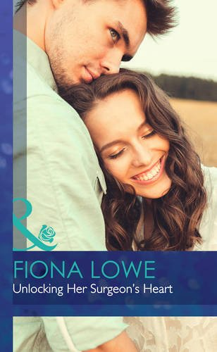 Unlocking Her Surgeon's Heart (Midwives On-Call): Lowe, Fiona