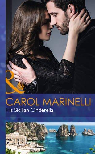 9780263258509: His Sicilian Cinderella (Mills & Boon Hardback Romance)