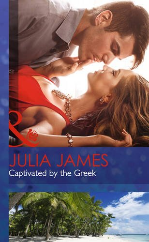 9780263258516: Captivated by the Greek (Mills & Boon Hardback Romance)