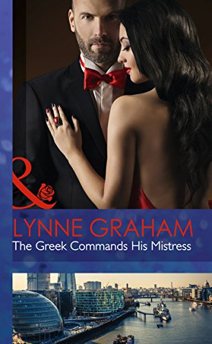 9780263258684: The Greek Commands His Mistress (Mills & Boon Hardback Romance)