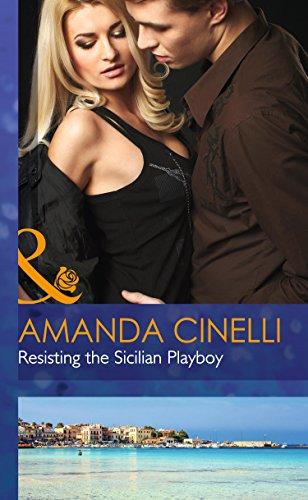 9780263258943: Resisting the Sicilian Playboy