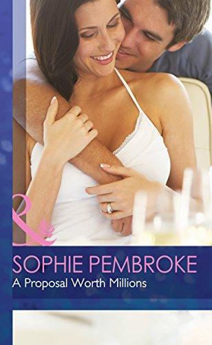 A Proposal Worth Millions: Pembroke, Sophie