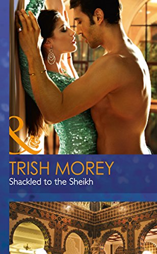 9780263259117: Shackled to the Sheikh (Mills & Boon Hardback Romance)