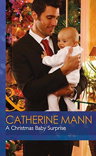 A Christmas Baby Surprise (Mills & Boon Hardback Romance): Catherine Mann