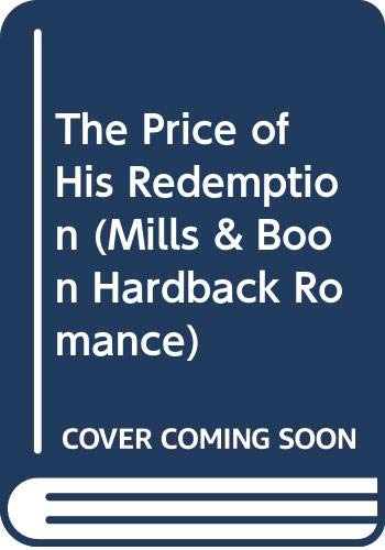 9780263259285: The Price of His Redemption (Mills & Boon Hardback Romance)