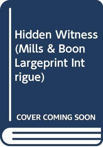 9780263259834: Hidden Witness (Mills & Boon Largeprint Intrigue)