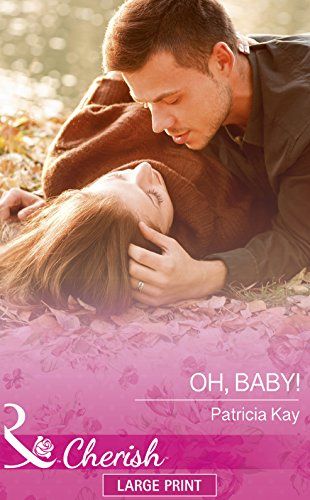9780263259940: Oh, Baby! (The Crandall Lake Chronicles)
