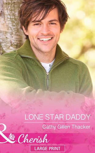 9780263259995: Lone Star Daddy (Mills & Boon Largeprint Cherish)