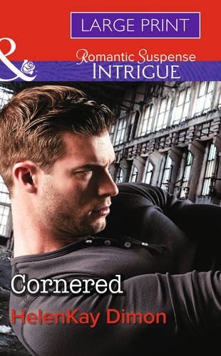 Cornered (Corcoran Team: Bulletproof Bachelors): Dimon, Helen