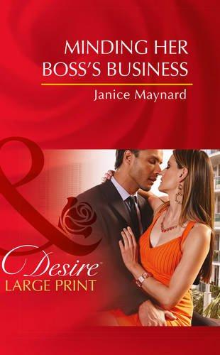 Minding Her Boss's Business (Dynasties: The Montoros): Maynard, Janice