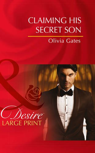 9780263260403: Claiming His Secret Son (Mills & Boon Largeprint Desire)