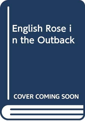 9780263261301: English Rose In The Outback