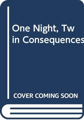 One Night, Twin Consequences: Annie O'Neil