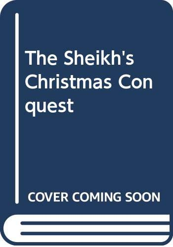 9780263261646: The Sheikh's Christmas Conquest