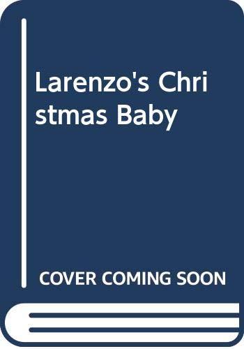9780263261684: Larenzo's Christmas Baby