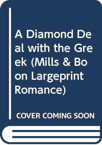 9780263262223: A Diamond Deal With The Greek (Mills & Boon Largeprint Romance)