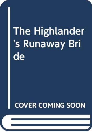 9780263263053: The Highlander's Runaway Bride