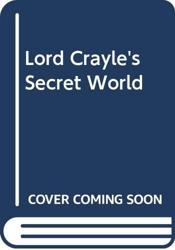 9780263263060: Lord Crayle's Secret World