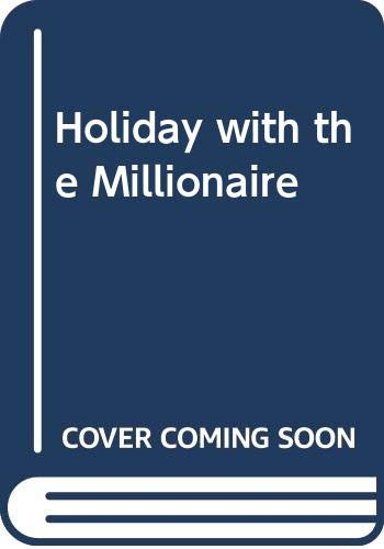 9780263263411: Holiday With The Millionaire