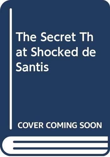 9780263263794: The Secret That Shocked De Santis