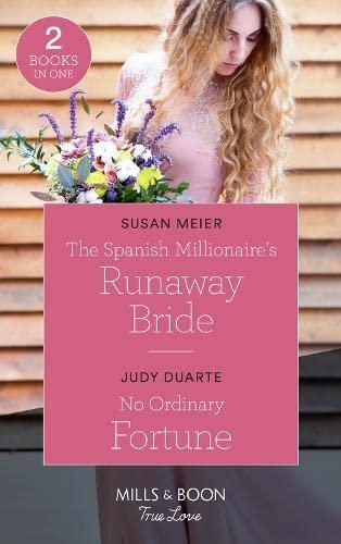 9780263264685: The Spanish Millionaire's Runaway Bride