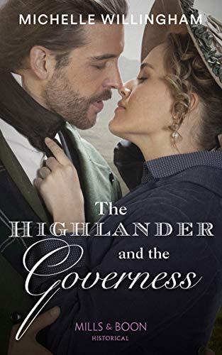 9780263269345: The Highlander And The Governess (Untamed Highlanders, Book 1)