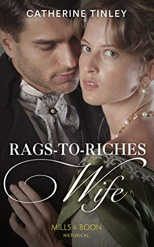 9780263272888: Rags-To-Riches Wife (Historical)