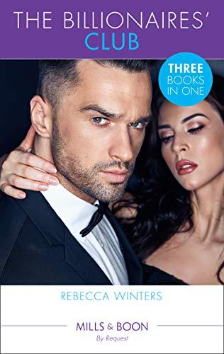 9780263274806: The Billionaires' Club: Return of Her Italian Duke (The Billionaire's Club) / Bound to Her Greek Billionaire (The Billionaire's Club) / Whisked Away ... Billionaire's Club) (The Billionaire's Club)