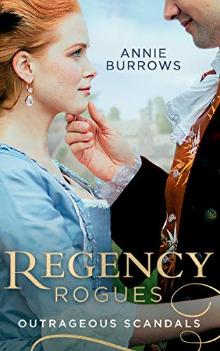 9780263276763: Regency Rogues: Outrageous Scandal: In Bed with the Duke / A Mistress for Major Bartlett