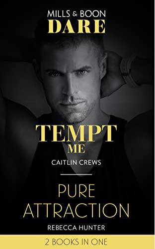 9780263277616: Tempt Me / Pure Attraction: Tempt Me / Pure Attraction (Dare)
